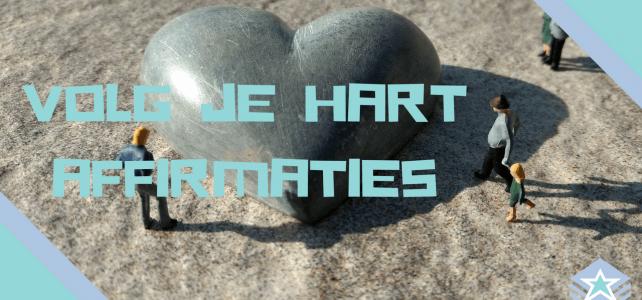 Volg je hart – Affirmaties